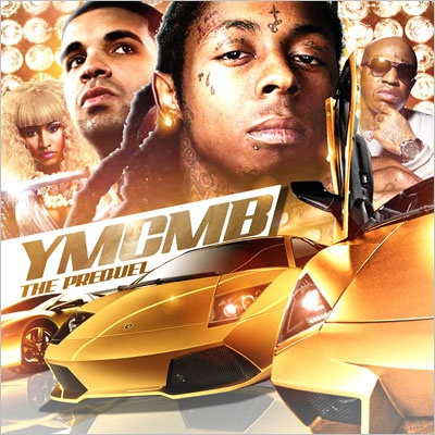 YMCMB - The Prequel Mixtape