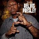 Z-Ro - Relvis Presley mixtape cover art