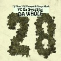 Yc Da Swag Star - Da Whole 28 mixtape cover art