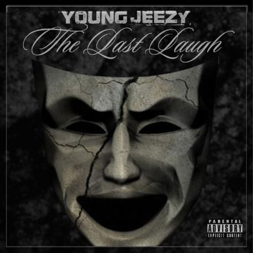 CTE World - Young Jeezy - The Last Laugh Stream or download Free