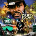Trick Daddy - Thug Mentality mixtape cover art