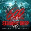 600 Chedda Boyz - Str8 Drop mixtape cover art