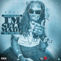 Edai - I'm Self Made mixtape cover art