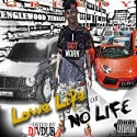Greedy - Lowe Life Or No Life mixtape cover art