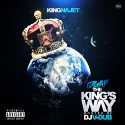 King Najet - I.D.G.A.F The Kings Way mixtape cover art