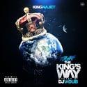 King Najet - I.D.G.A.F The Kings Way mixtape cover art