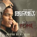 Rome - Secret Indictment mixtape cover art