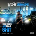 St. Jermaine - Boring Ass Rap Shit mixtape cover art