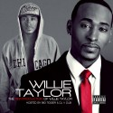 Willie Taylor - The Reintroduction Of Willie Taylor (Hosted By Big Tigger) mixtape cover art