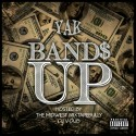 Yak - Bandz Up mixtape cover art
