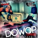 485 - Dowop Gang mixtape cover art