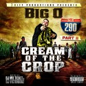 Big O - Cream Of The Crop 2 mixtape cover art