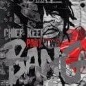 Chief Keef - Bang, Part 2 mixtape cover art