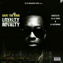 Dave The King - Loyalty Before Royalty mixtape cover art