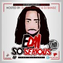Edai - So Serious mixtape cover art