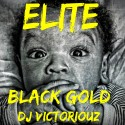 Elite - Black Gold mixtape cover art