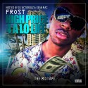 Frost - High Price 4 A Lo Life mixtape cover art