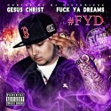 Gesus Christ - FYD (F*ck Ya Dreams) mixtape cover art