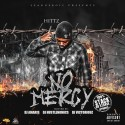 Hittz - No Mercy mixtape cover art