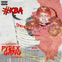 KBA - Pyrex Gang mixtape cover art