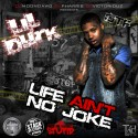 Lil Durk - Life Ain't No Joke mixtape cover art