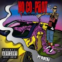 M Riich - No Co-Pilot mixtape cover art