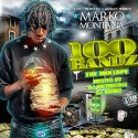 Marko Montana - 100 Bandz mixtape cover art