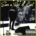 MoneyTae - Save The Best 4 Last mixtape cover art