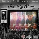 Nobel Drew - Reality Show mixtape cover art
