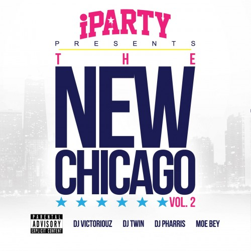DJ Victoriouz, DJ Twin, DJ Pharris, Moe Bey – The New Chicago 2 [Mixtape]