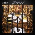 Ty Money - Turn Up G.H.O.D. mixtape cover art