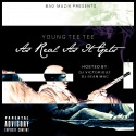 Young Tee Tee - As Real As It Gets mixtape cover art