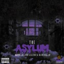 The Asylum (Hosted By Rizzoo Rizzoo & Maxo Kream) mixtape cover art