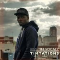 Tim Vocals - Timtations mixtape cover art