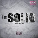 Big Mike Mic - I'm S O L I D mixtape cover art