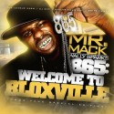 Mr. Mack - 865: Welcome To Bloxville mixtape cover art