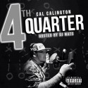 Cal Calington - 4th Quarter Pressure (Hosted By 50 Tyson) mixtape cover art