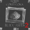 Corey Coka - Blacc Ashes 2 mixtape cover art