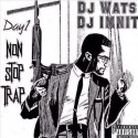 Day1 - Non Stop Trap mixtape cover art
