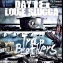 Day1 & Louie Slugga - Trap Brothers mixtape cover art