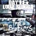 Day1 & Louie Slugga - Trap Brothers mixtape cover art
