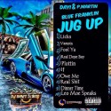 Day1 & P.Martin - Blue Franklin Jug Up mixtape cover art
