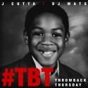 J Cutta - #TBT mixtape cover art