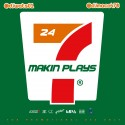 Makin' Plays 24/7 mixtape cover art