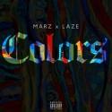 Marz & Laze - Colors mixtape cover art