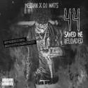 Me$$iah - 44 Saved Me (Reloaded) mixtape cover art