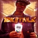 OG The Youngin - 10K Talk mixtape cover art