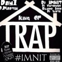 P.Martin & Day1 - King Of Trap mixtape cover art
