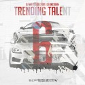 Trending Talent 6 mixtape cover art
