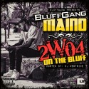 Bluffgang Maino - 2WO4 On Da Bluff mixtape cover art